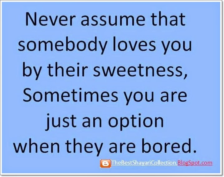 True Facebook WhatsApp Status Love Sms never Assume