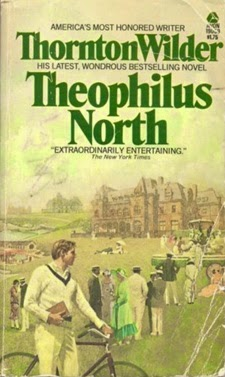 Theophilus North: A Novel by Thornton Wilder (2003, Paperback)