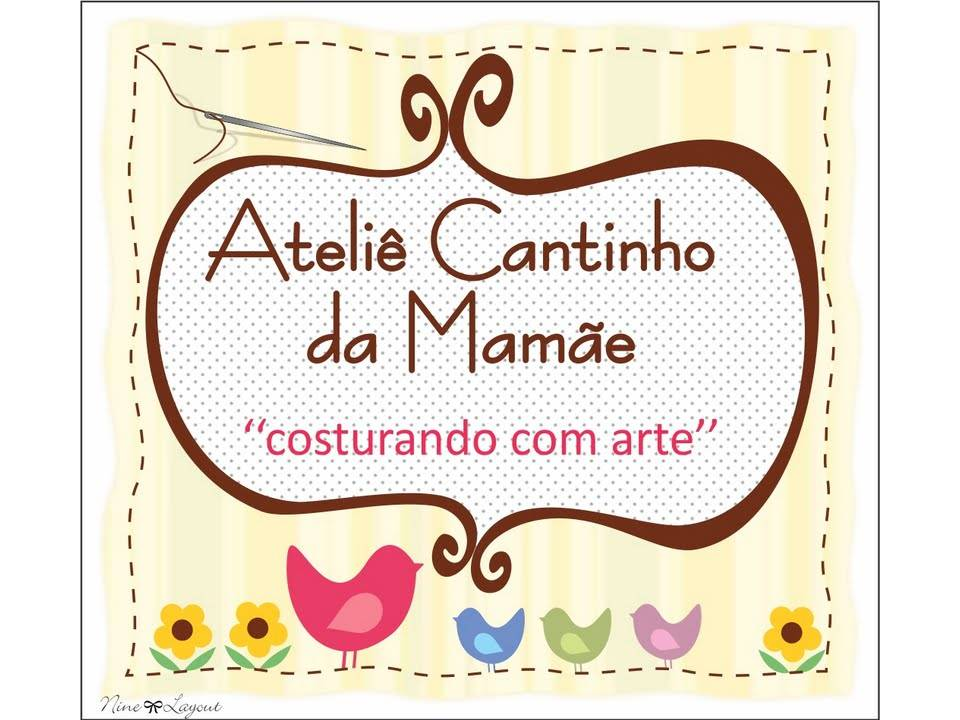 Ateliê Cantinho da Mamãe