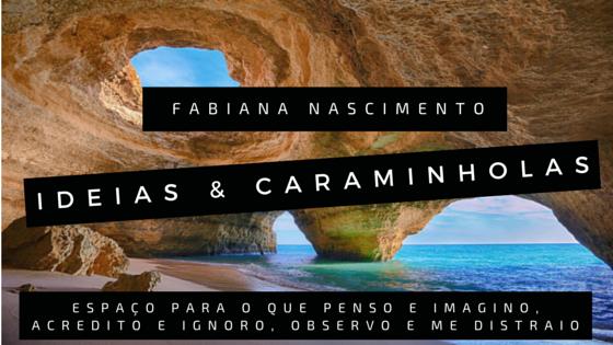 Ideias & Caraminholas