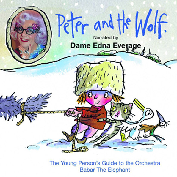 Sergei Prokofiev Peter and the Wolf Dame Edna Everage