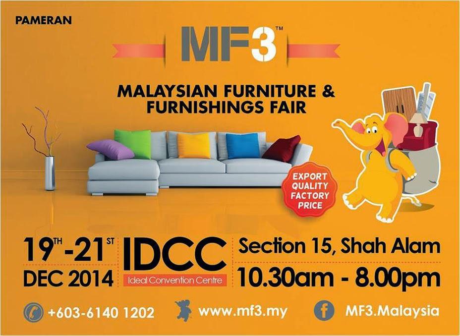 Malaysian Furniture Furnishings Fair Mf3 2014 Ourkizuna