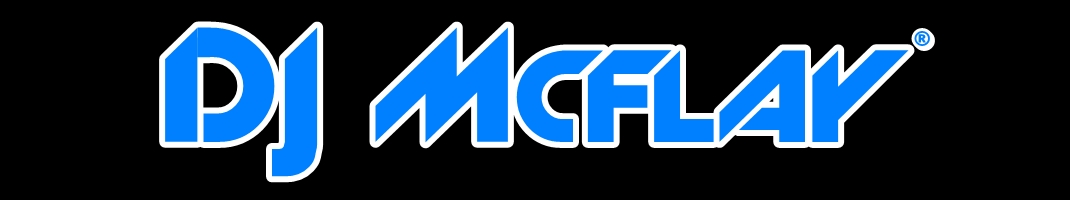 DJ Mcflay® | Offical Website