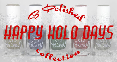 B Polished Happy Holodays Collection