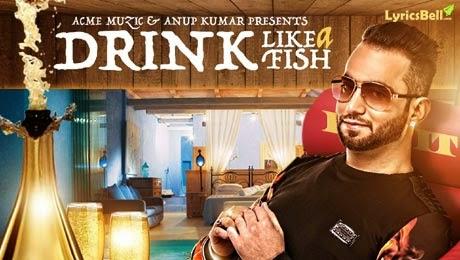 drink like a fish mp3 download, lyrics & hd video  luv it feat. milind gaba
