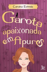 Garota Apaixonada em Apuros, Carolina Estrella, Editora Matrix, Book tour