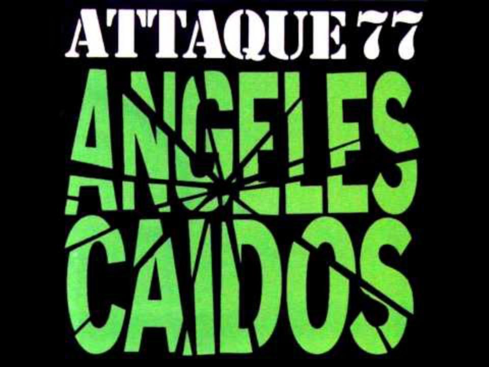 Ángeles Caídos Álbum De Attaque 77