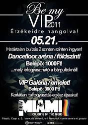 05.21 BE MY VIP 2011!