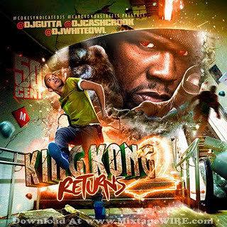 Download 50 Cent King Kong Returns 2