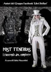 Post Tenebras. I racconti del cimitero