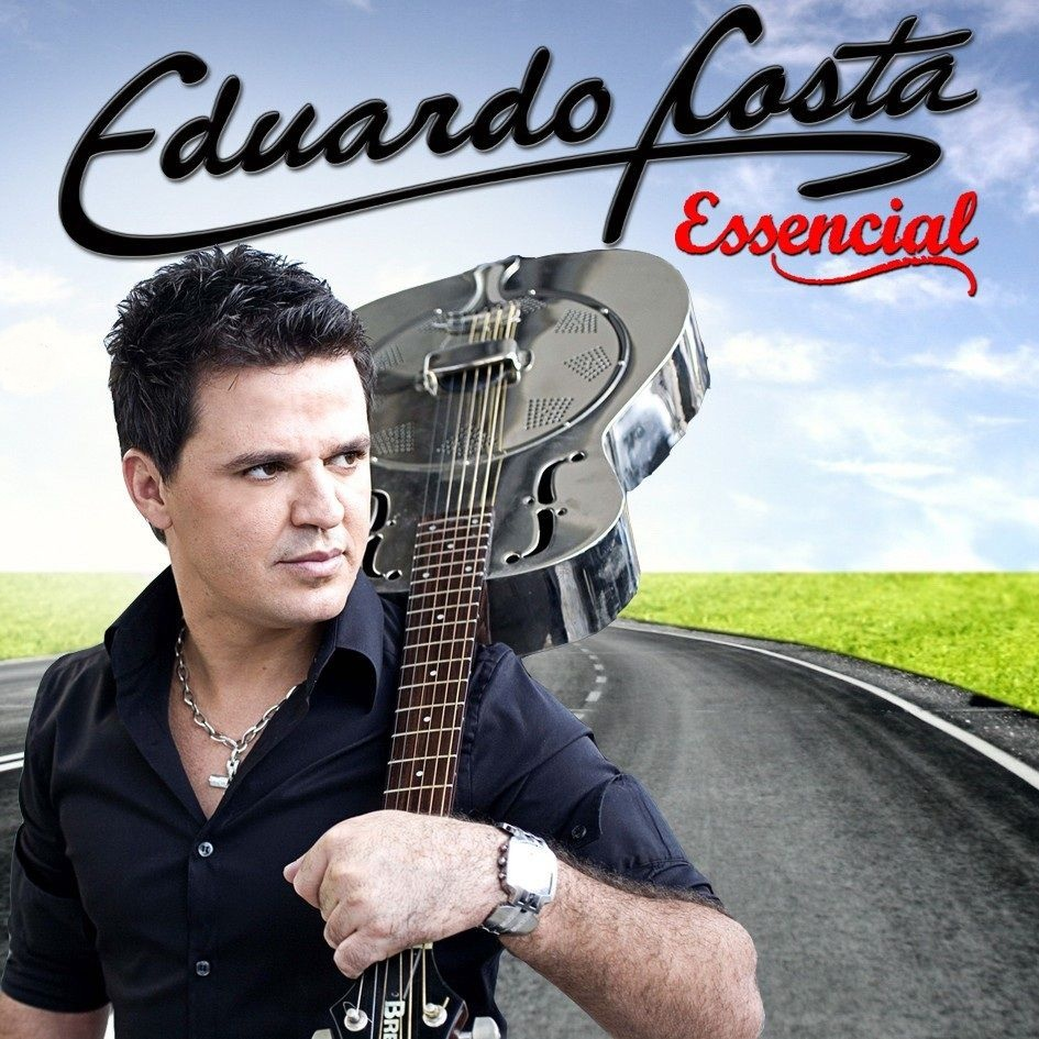 Capa do álbum Eduardo Costa – Essencial (2012)