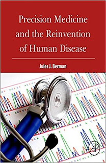 <b>Precision Medicine and The Reinvention of Human Disease</b>