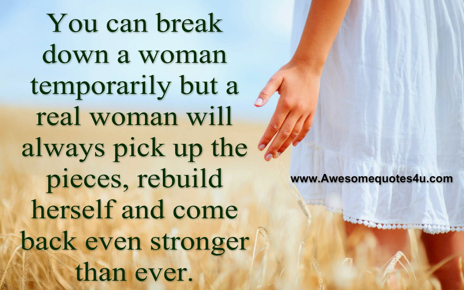 Breaking Down Quotes You Can Break Down a Woman