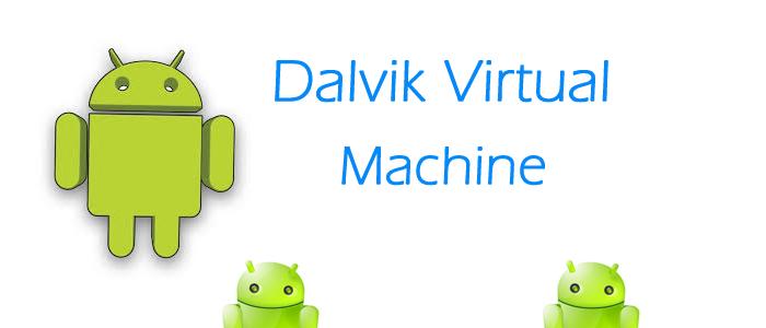 Mari mengenal Apa itu Dalvik Virtual Machine www.imro22.com