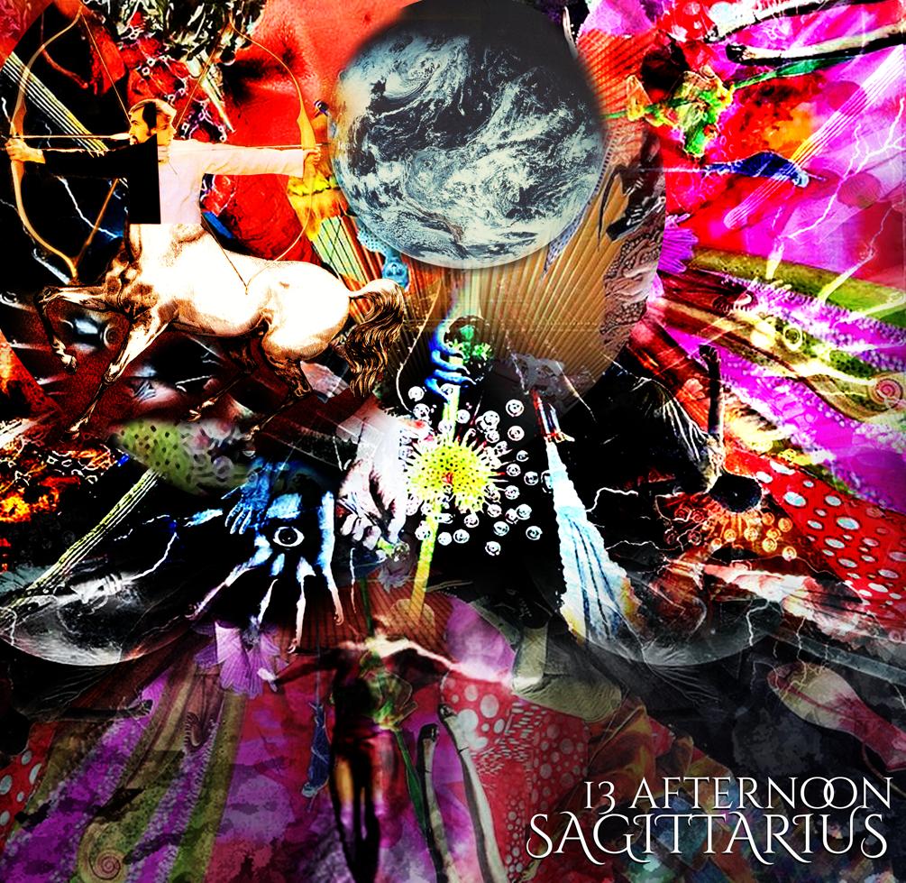 SAGITTARIUS:  13 afternoon