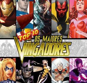 TOP 10 - Os Maiores Vingadores