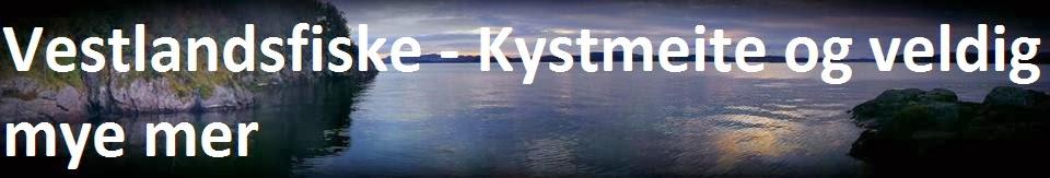 Vestlandsfiske - Kystemeite og veldig mye mer