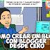 ➤ Como crear un Blog en Blogger para Ganar Dinero