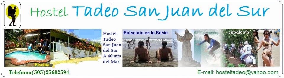 Hostel Tadeo San Juan del Sur - Nicaragua