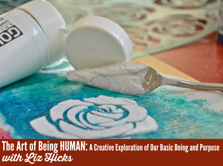 Truth Scrap 2015 | The Art of Being Huma: A Creative Exploration of Our Basic Being and Purpose with Liz Hicks