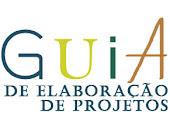 GUIAS AUXILIAM EM ELABORAÇÃO DE PROJETOS