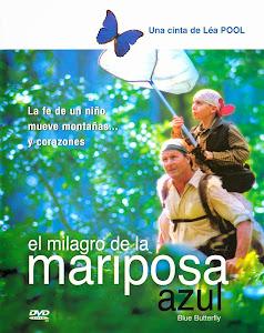 La mariposa azul. En busca de un sueño (2004) Descargar y ver Online Gratis