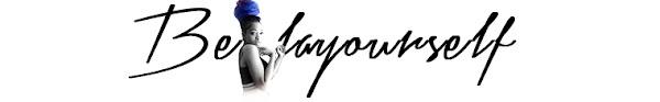 BeLAYourself | Self-Help, Fashion, Photography, Art Blog