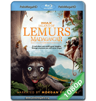 ISLAND OF LEMURS: MADAGASCAR (2014) IMAX FULL 1080P HD MKV ESPAÑOL LATINO