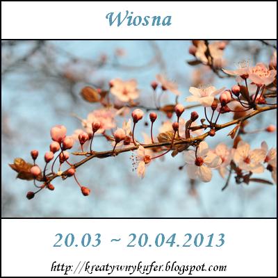 Wyzwanie Tematyczne - Pory roku: Wiosna