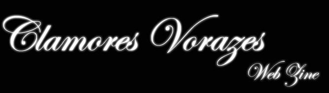 Clamores Vorazes Web Zine