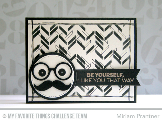 Be Yourself Card by Miriam Prantner featuring the Friends Like Us stamp set, Photo Booth Props Die-namics, and Scattered Bars stencil #mftstamps