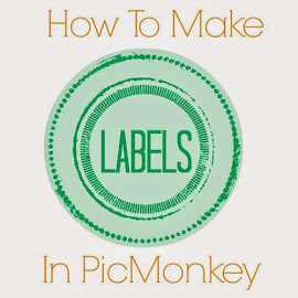 Making Labels in PicMonkey