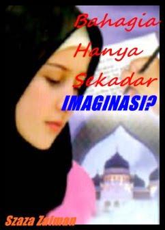 Bahagia Hanya Sekadar Imaginasi???