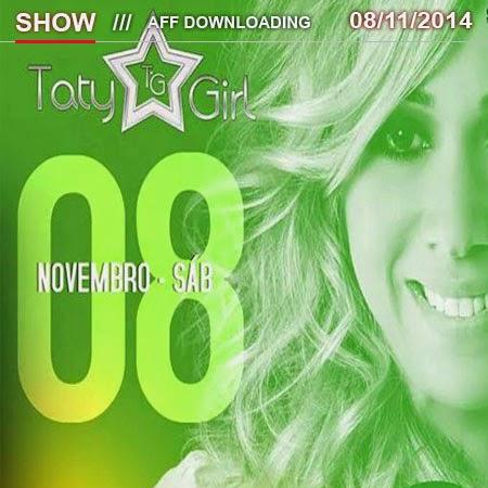 Baixar – Taty Girl – Teresina – PI – 08.11.2014