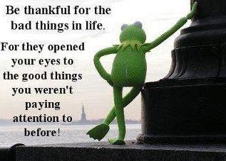 Be thankful for bad things in life, For they opened your eyes to the good things you weren't paying attention to before