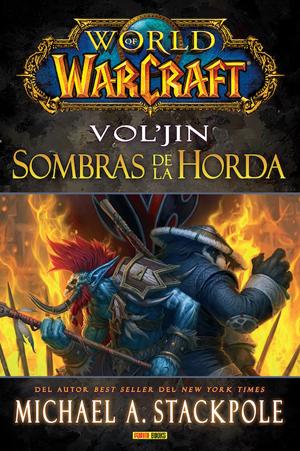 World of Warcraft: Vol'jin - Sombras de la Horda
