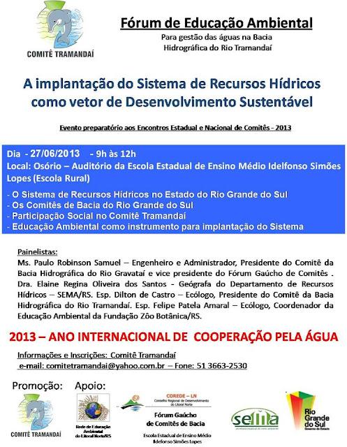 Fórum de Educação Ambiental: Para gestão das águas na Bacia Hidrográfica do Rio Tramandaí