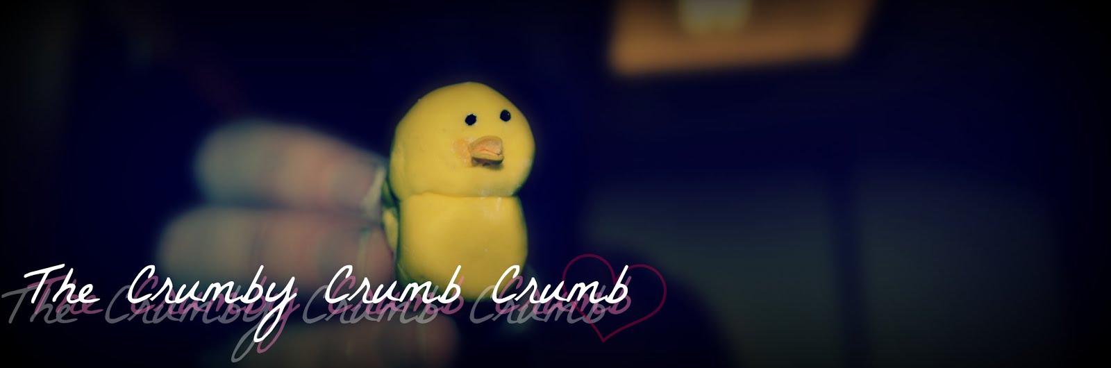 The Crumby Crumb Crumb