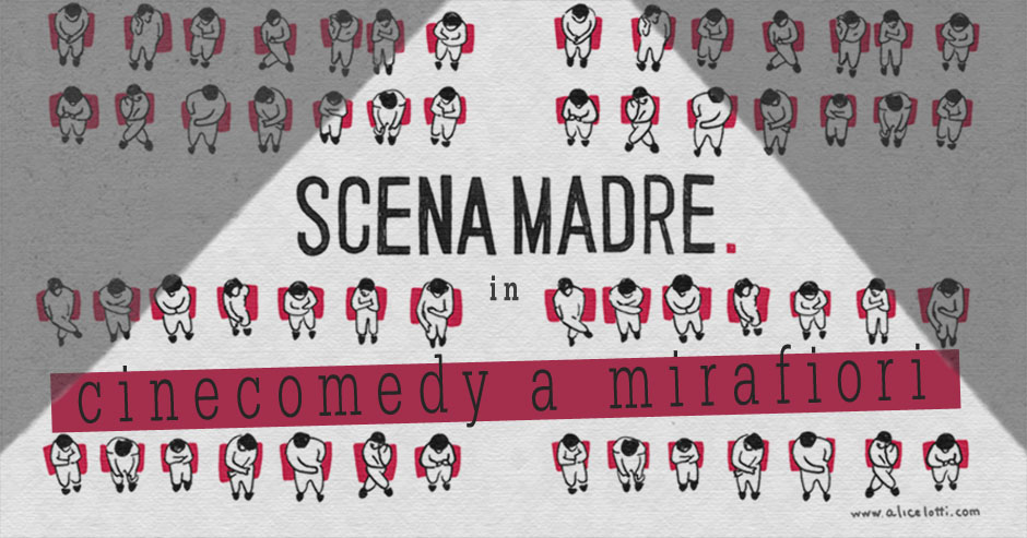 Scena Madre in CineComedy