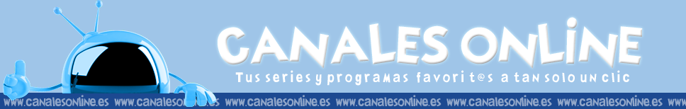 Canales Online - Series online - Televisin espaola online