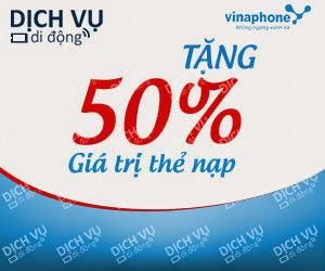 Vinaphone khuyến mãi 50% giá trị thẻ nạp ngà 31/03/2015