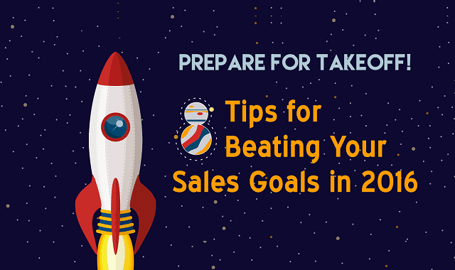8 Tips for Beating Your Sales Goals in 2016