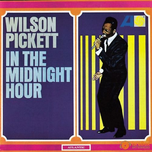 A rodar XXIII - Página 6 Wilson+Pickett+-+In+The+Midnight+Hour