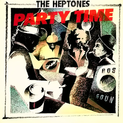 THE HEPTONES - Party Time (Deluxe Edition)