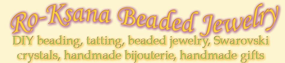 Ro-Ksana Beaded Jewelry