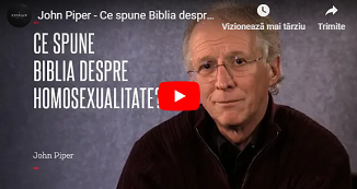 John Piper 🔴 Ce spune Biblia despre homosexualitate?