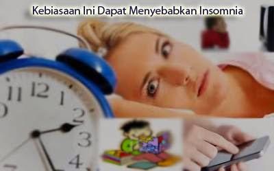 Kebiasaan ini dapat menyebabkan insomnia