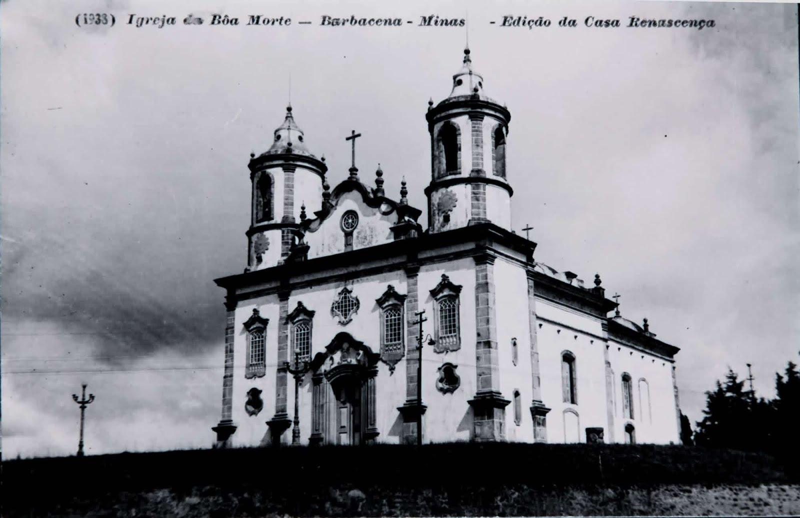 Igreja da Boa Morte ou N.S. da Assunção de Barbacena MG