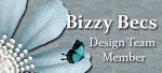 Thrilled to be new member on the Bizzy Becs Design Team.