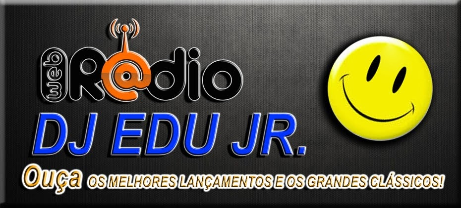 WEB RÁDIO DJ EDU JR.